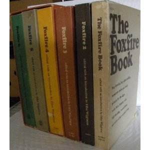 "Image for ""The Foxfire Books (6 volume set) (Foxfire Books, 1-6) [Paperback]"""