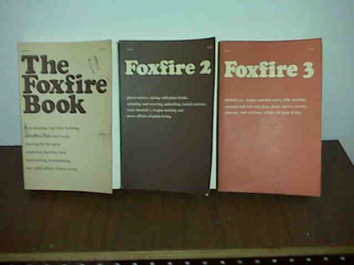 "Image for ""The Foxfire Book, Foxfire 2 / Foxfire 3 (3 Volumes Set)"""
