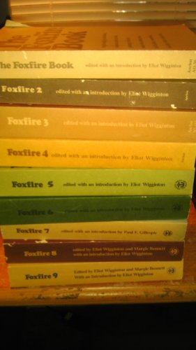 Image for Foxfire Book Set Series 1-9 By Eliot Wigginton