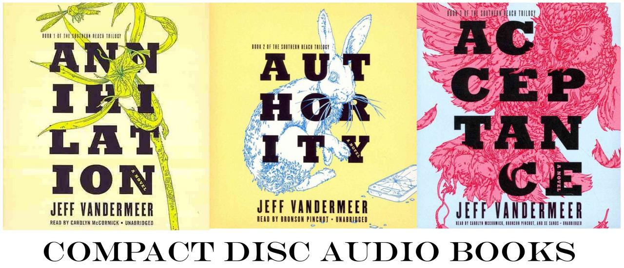 Image for SOUTHERN REACH TRILOGY Annihilation Acceptance Authority AUDIO CD Collection 1-3 by Jeff VanderMeer