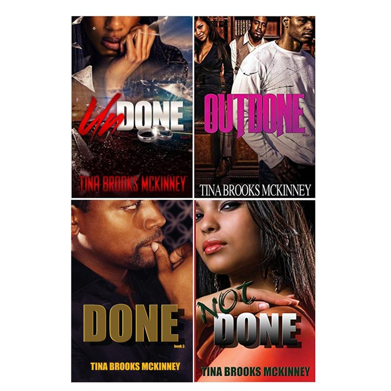 Image for UNDONE Urban Fiction Series by Tina Brooks McKinney LARGE TRADE PAPERBACKS 1-4 by Tina Brooks McKinney